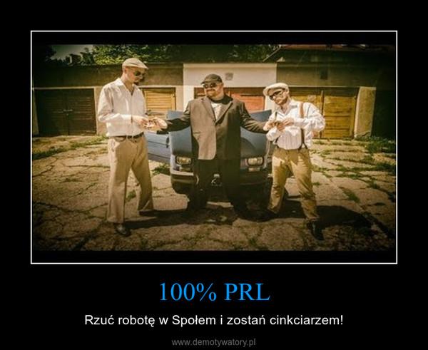 100% PRL – Rzuć robotę w Społem i zostań cinkciarzem!