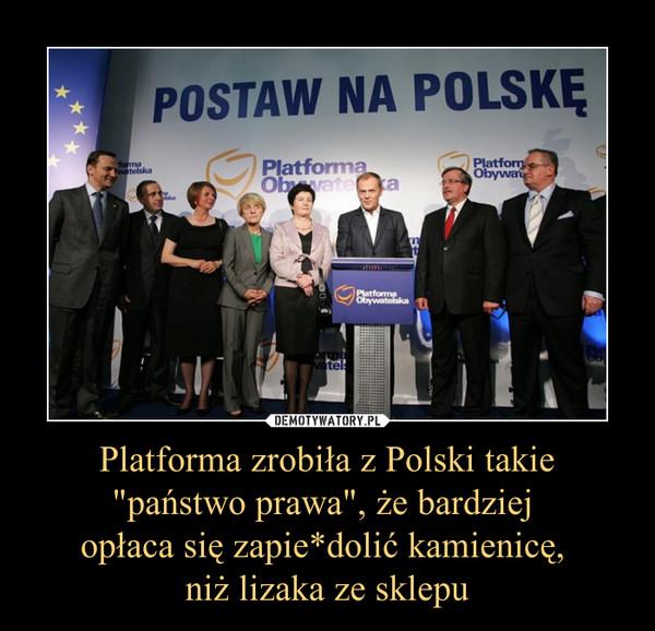 """Platforma zrobiła z Polski takie """"państwo prawa"""", że bardziej opłaca się zapie*dolić kamienicę, niż lizaka ze sklepu –"""