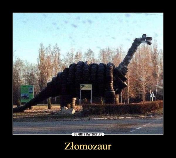 Złomozaur –