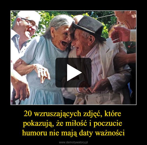 20 wzruszających zdjęć, które pokazują, że miłość i poczucie humoru nie mają daty ważności –