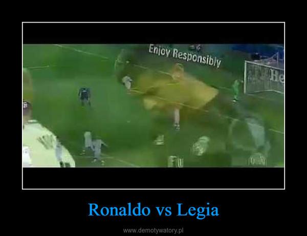 Ronaldo vs Legia –