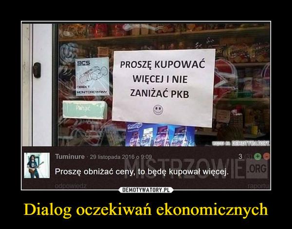 Dialog oczekiwań ekonomicznych –