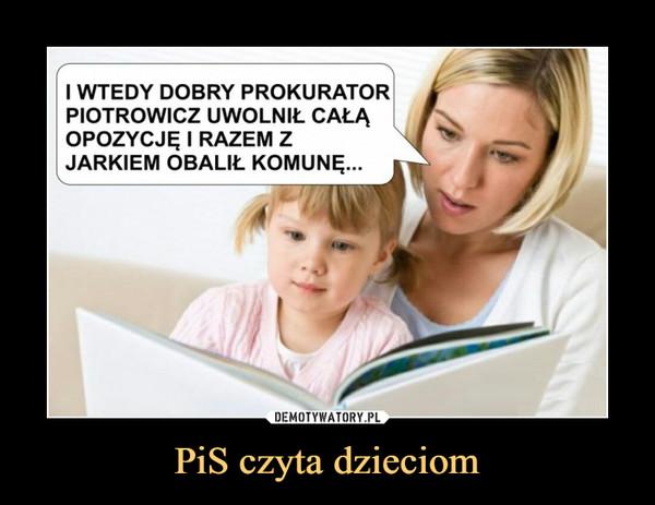PiS czyta dzieciom –
