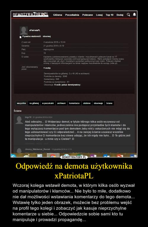 Odpowiedź na demota użytkownika xPatriotaPL