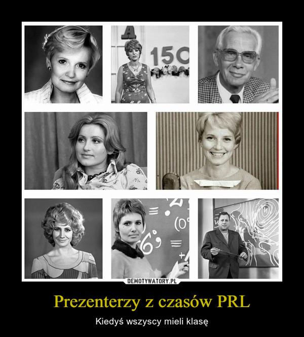 Prezenterzy z czasów PRL – Kiedyś wszyscy mieli klasę