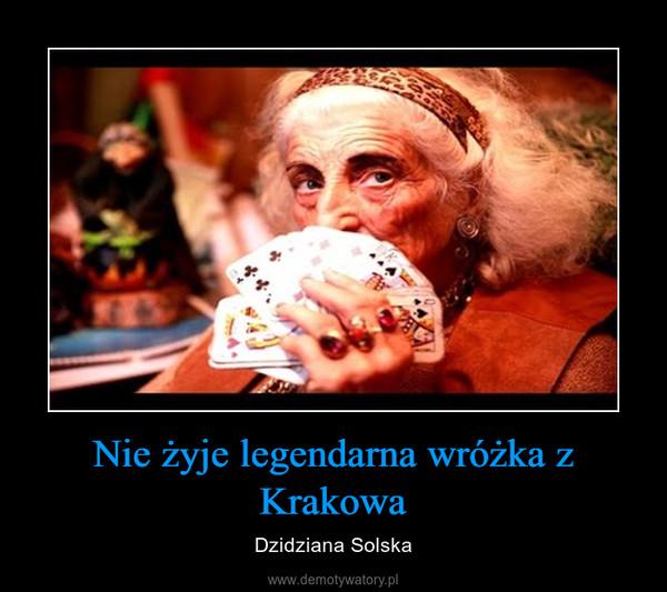 Nie żyje legendarna wróżka z Krakowa – Dzidziana Solska