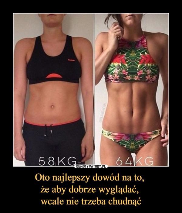 Oto najlepszy dowód na to, że aby dobrze wyglądać, wcale nie trzeba chudnąć –