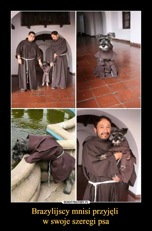 Brazylijscy mnisi przyjęli w swoje szeregi psa –