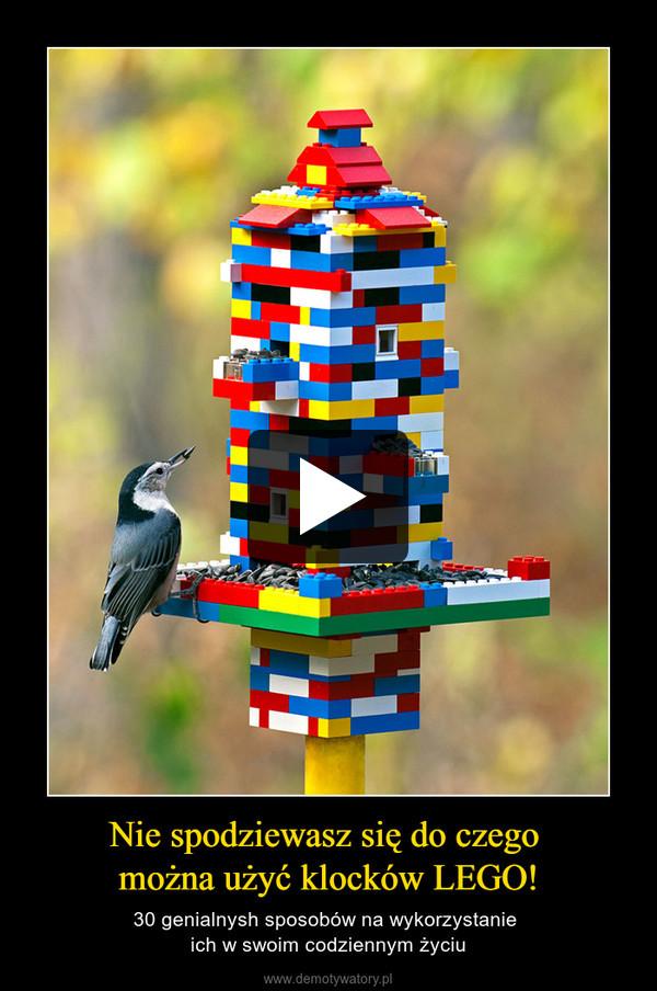 Nie spodziewasz się do czego można użyć klocków LEGO! – 30 genialnysh sposobów na wykorzystanie ich w swoim codziennym życiu