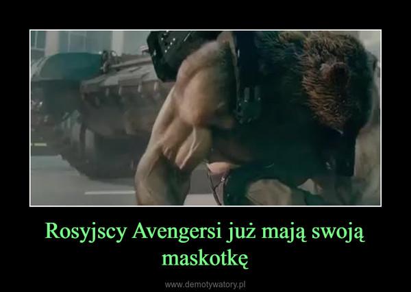 Rosyjscy Avengersi już mają swoją maskotkę –