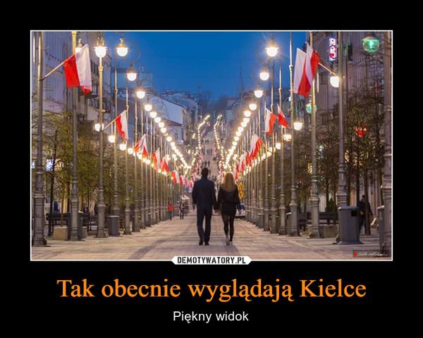 Tak obecnie wyglądają Kielce – Piękny widok