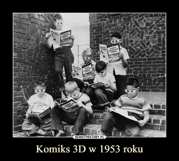 Komiks 3D w 1953 roku –