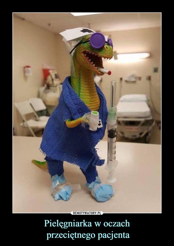 Pielęgniarka w oczach przeciętnego pacjenta –