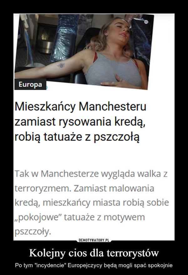 """Kolejny cios dla terrorystów – Po tym """"incydencie"""" Europejczycy będą mogli spać spokojnie Mieszkańcy Manchesteruzamiast rysowania kredą,robią tatuaże z pszczołąTak w Manchesterze wygląda walka zterroryzmem. Zamiast malowaniakredą, mieszkańcy miasta robią sobie""""pokojowe"""" tatuaże z motywempszczoły."""