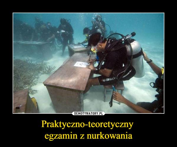 Praktyczno-teoretyczny egzamin z nurkowania –