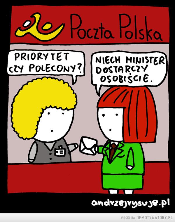 Najskuteczniejsze dostarczenie przesyłki –  poczta polskapriorytet czy polecony?niech minister dostarczy osobiście