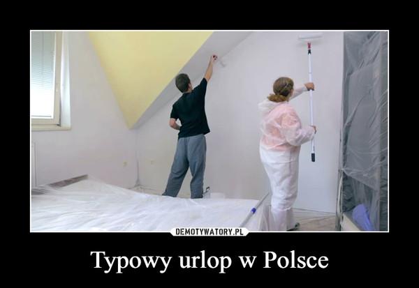Typowy urlop w Polsce –