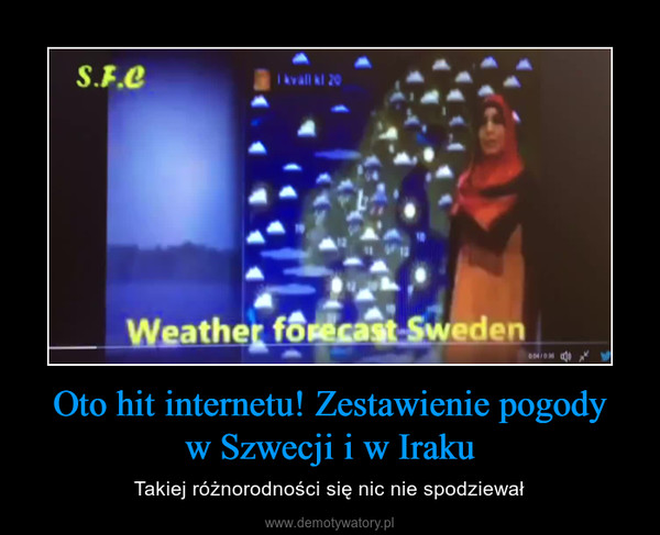 Oto hit internetu! Zestawienie pogodyw Szwecji i w Iraku – Takiej różnorodności się nic nie spodziewał