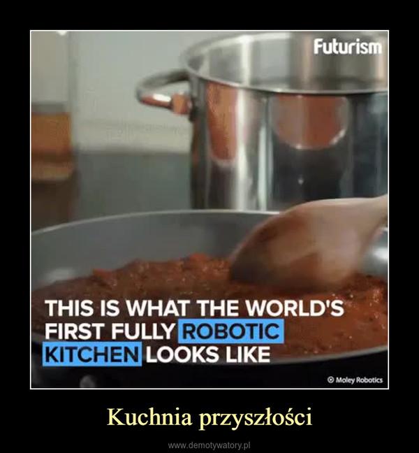 Kuchnia przyszłości –