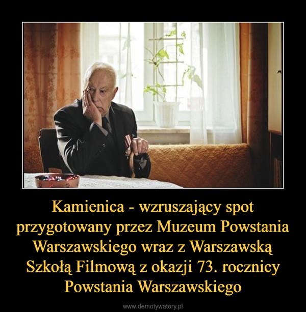 Kamienica - wzruszający spot przygotowany przez Muzeum Powstania Warszawskiego wraz z Warszawską Szkołą Filmową z okazji 73. rocznicy Powstania Warszawskiego –