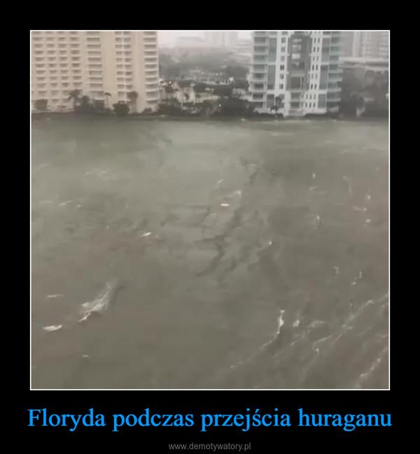 Floryda podczas przejścia huraganu –