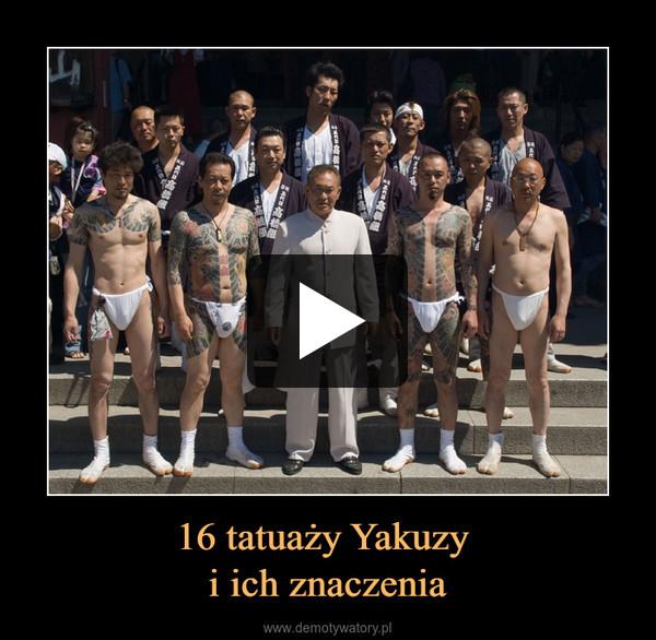 16 tatuaży Yakuzy i ich znaczenia –