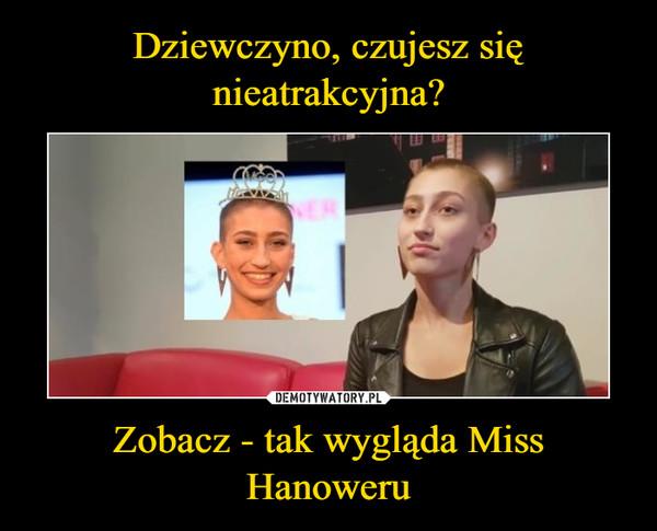 Zobacz - tak wygląda Miss Hanoweru –