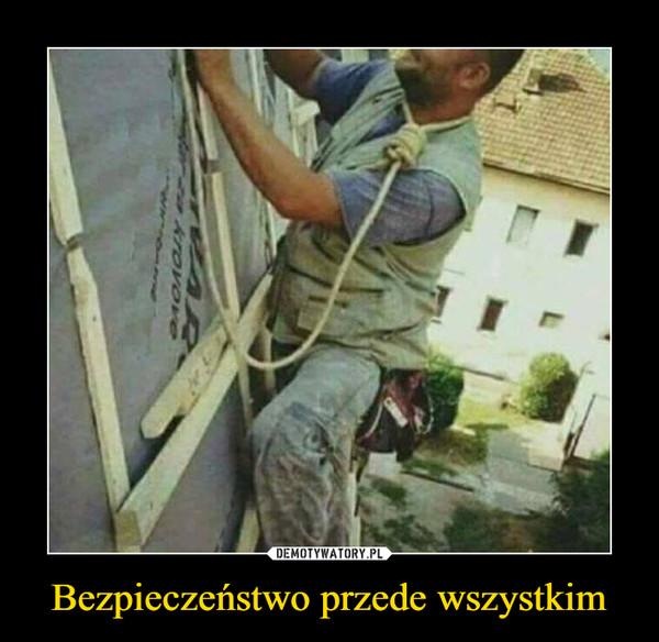 Bezpieczeństwo przede wszystkim –