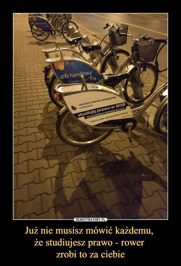 Już nie musisz mówić każdemu, że studiujesz prawo - rower zrobi to za ciebie –