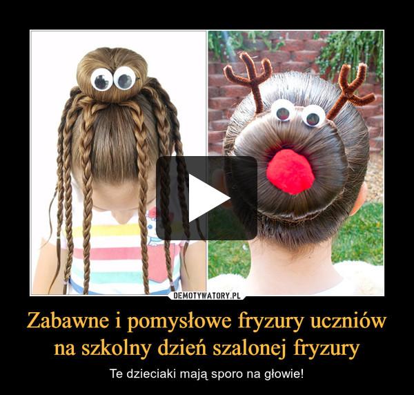 Zabawne i pomysłowe fryzury uczniów na szkolny dzień szalonej fryzury – Te dzieciaki mają sporo na głowie!