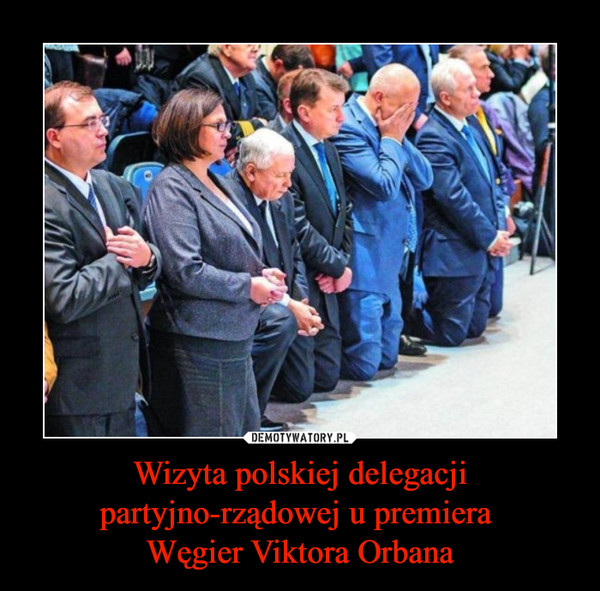 Wizyta polskiej delegacji partyjno-rządowej u premiera Węgier Viktora Orbana –