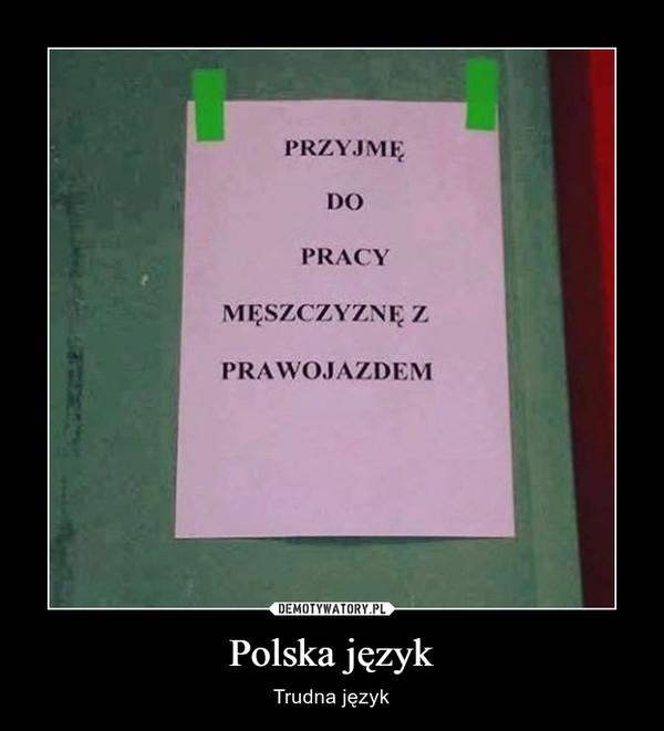 Polska język – Trudna język