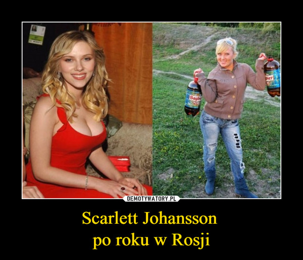 Scarlett Johansson po roku w Rosji –
