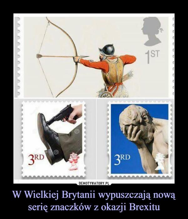 W Wielkiej Brytanii wypuszczają nową serię znaczków z okazji Brexitu –