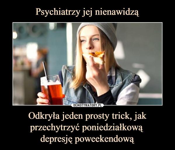 Odkryła jeden prosty trick, jak przechytrzyć poniedziałkową depresję poweekendową –