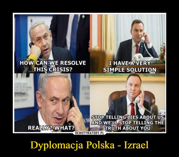 Dyplomacja Polska - Izrael –