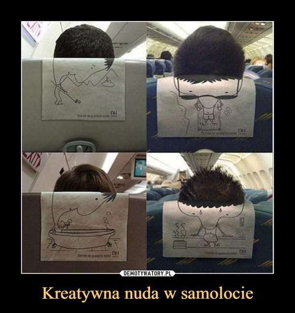 Kreatywna nuda w samolocie –