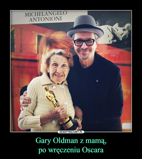 Gary Oldman z mamą, po wręczeniu Oscara