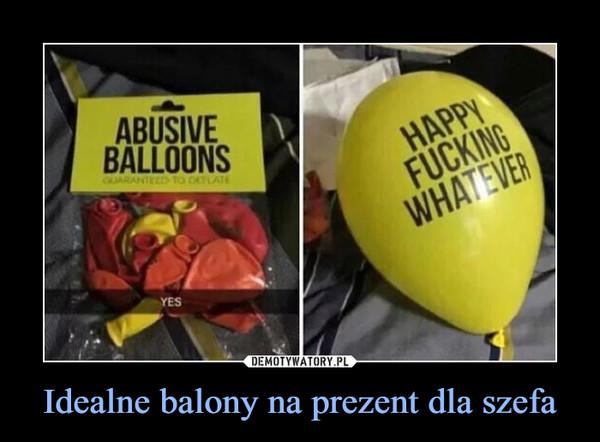 Idealne balony na prezent dla szefa –