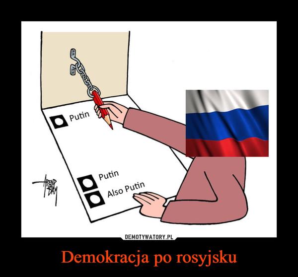 Demokracja po rosyjsku –
