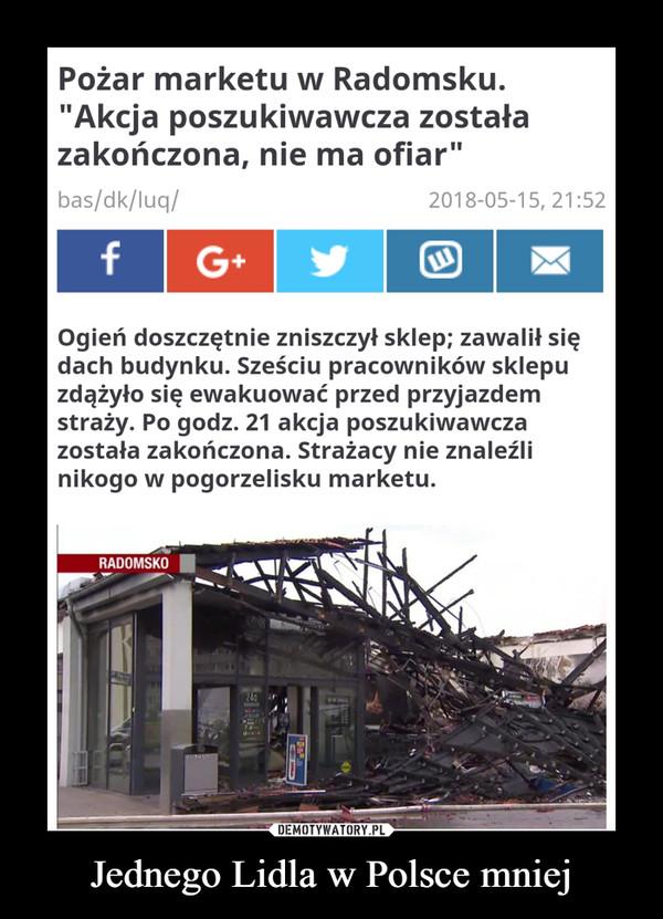 Jednego Lidla w Polsce mniej –