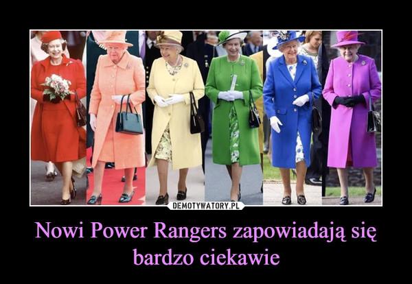 Nowi Power Rangers zapowiadają się bardzo ciekawie –
