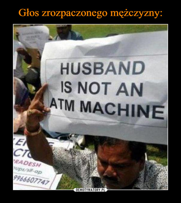 –  husband is not an atm machine