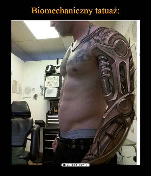 Biomechaniczny Tatuaż Demotywatorypl