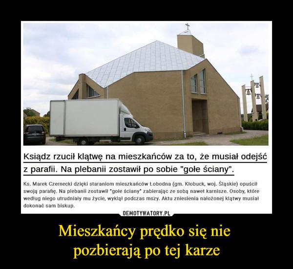"""Mieszkańcy prędko się nie pozbierają po tej karze –  Ksiądz rzucił klątwę na mieszkańców za to, że musiał odejść z parafii. Na plebanii zostawił po sobie """"gołe ściany"""". Ks. Marek Czernecki dzięki staraniom mieszkańców Lobodna (gm. Kłobuck, woj. Śląskie) opuścił swoją parafię. Na plebanii zostawił 'gołe ściany' zabierając ze sobą nawet karnisze. Osoby, które według niego utrudniały mu życie, wyklął podczas mszy. Aktu zniesienia nałożonej klątwy musiał dokonać sam biskup."""