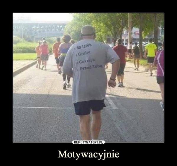 Motywacyjnie –