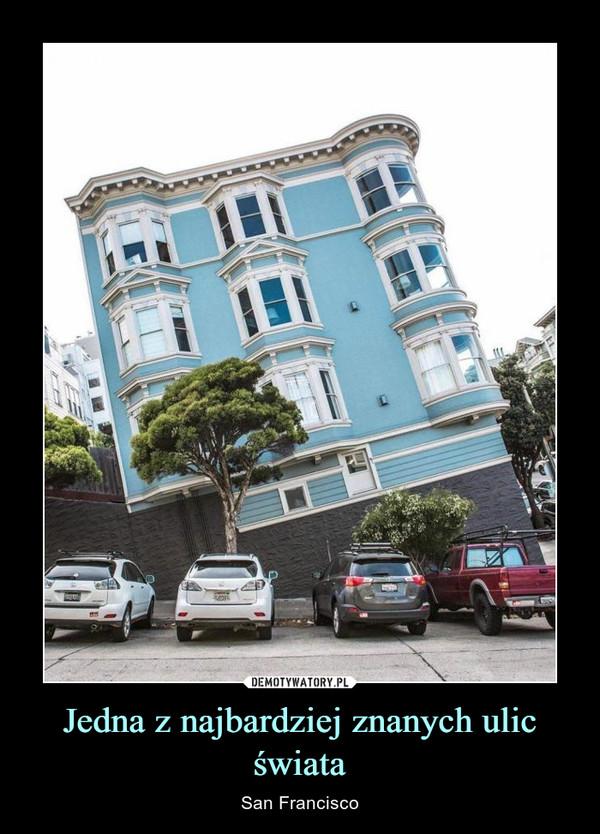 Jedna z najbardziej znanych ulic świata – San Francisco