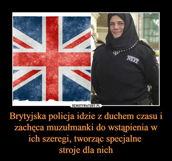 Brytyjska policja idzie z duchem czasu i zachęca muzułmanki do wstąpienia w ich szeregi, tworząc specjalne stroje dla nich –