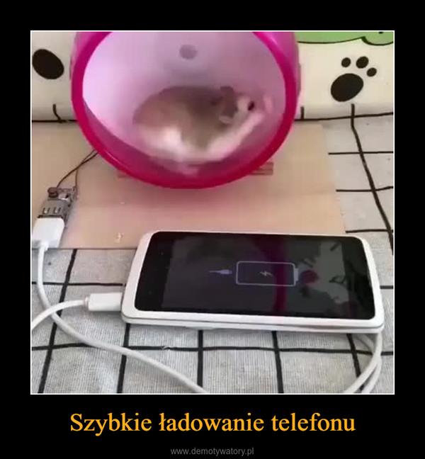 Szybkie ładowanie telefonu –