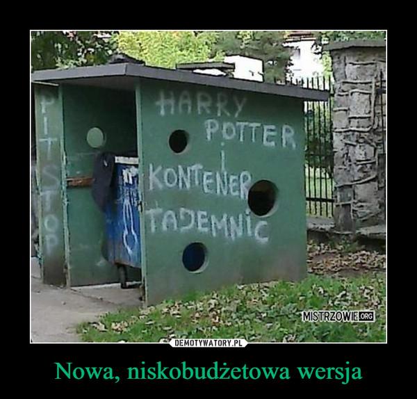 Nowa, niskobudżetowa wersja –  harry potter i kontener tajemnic